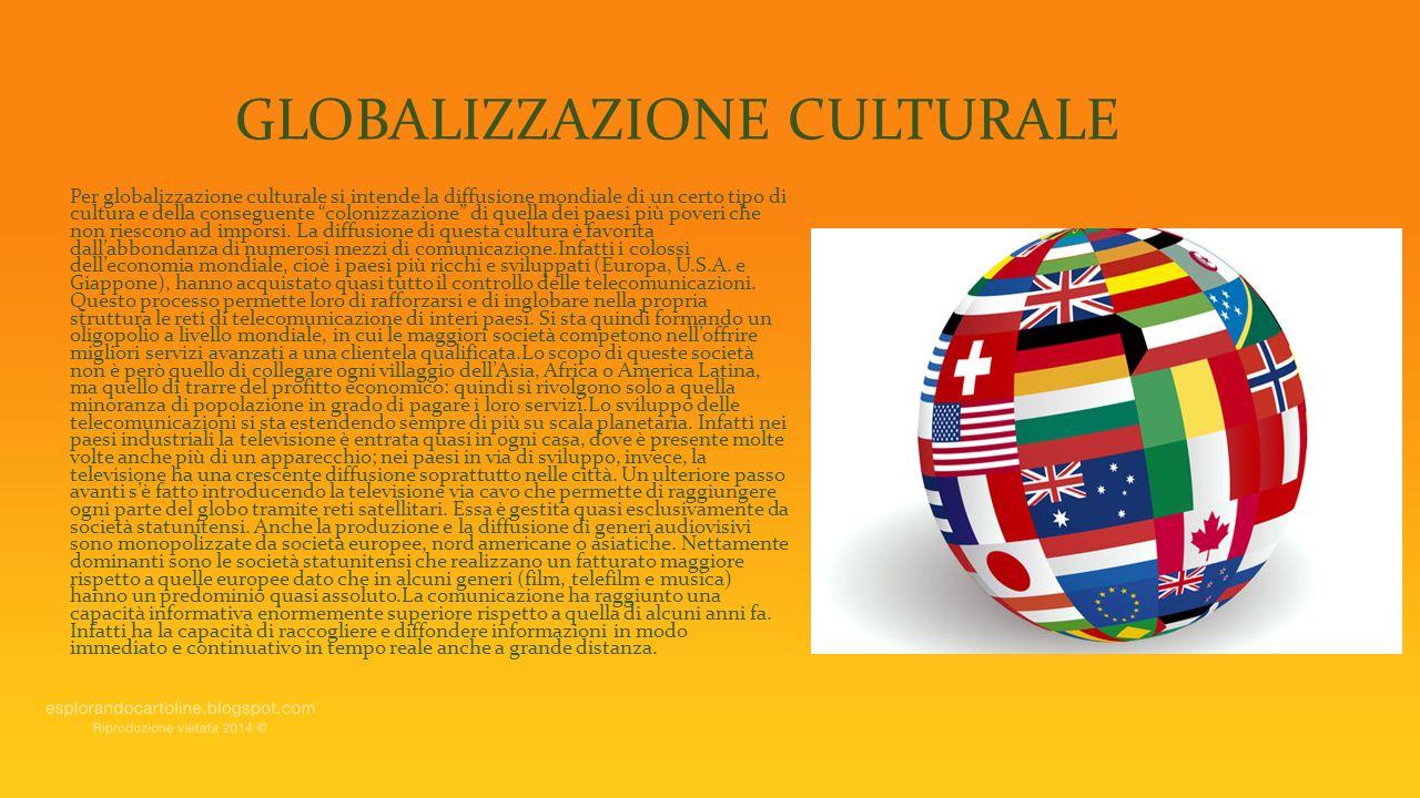 GLOBALIZZAZIONE CULTURALE