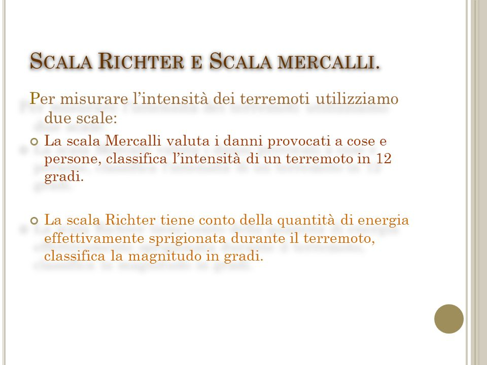 Scala Richter e Scala mercalli.