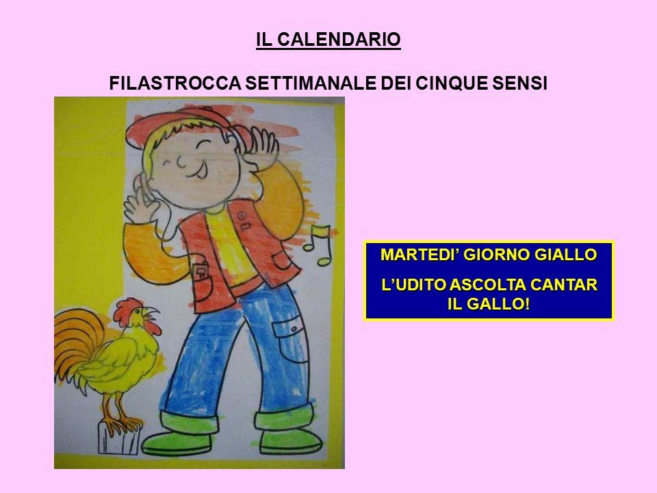 IL CALENDARIO FILASTROCCA SETTIMANALE DEI CINQUE SENSI