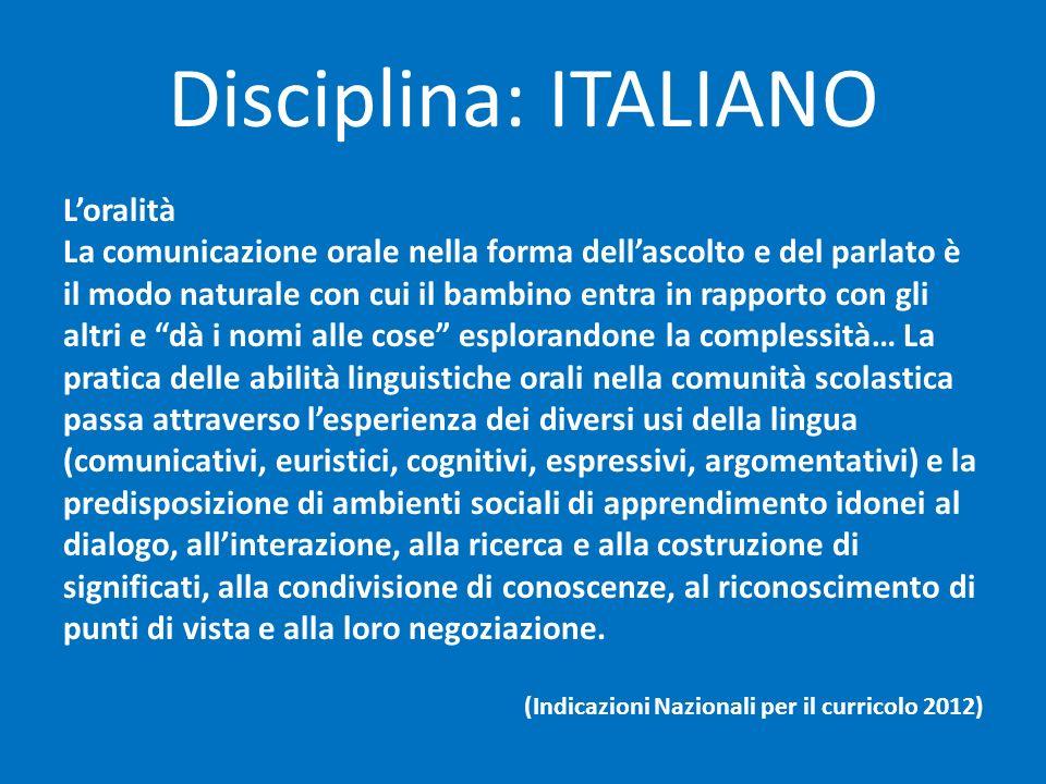 Disciplina: ITALIANO L'oralità