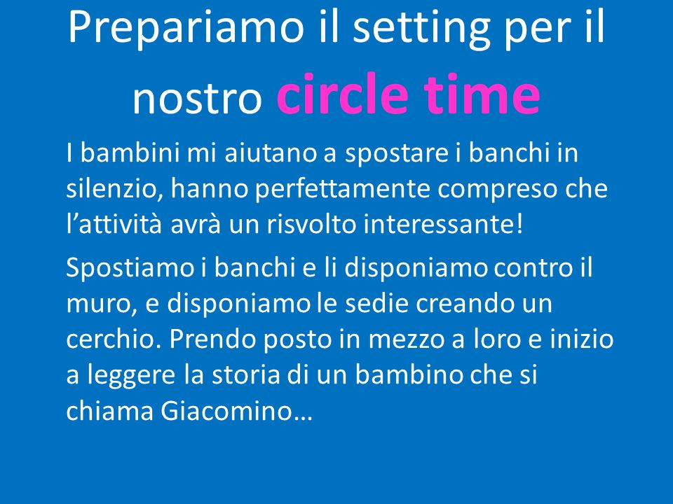 Prepariamo il setting per il nostro circle time