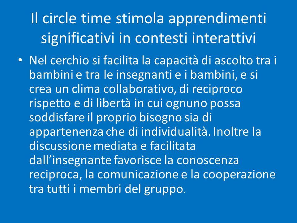 Il circle time stimola apprendimenti significativi in contesti interattivi