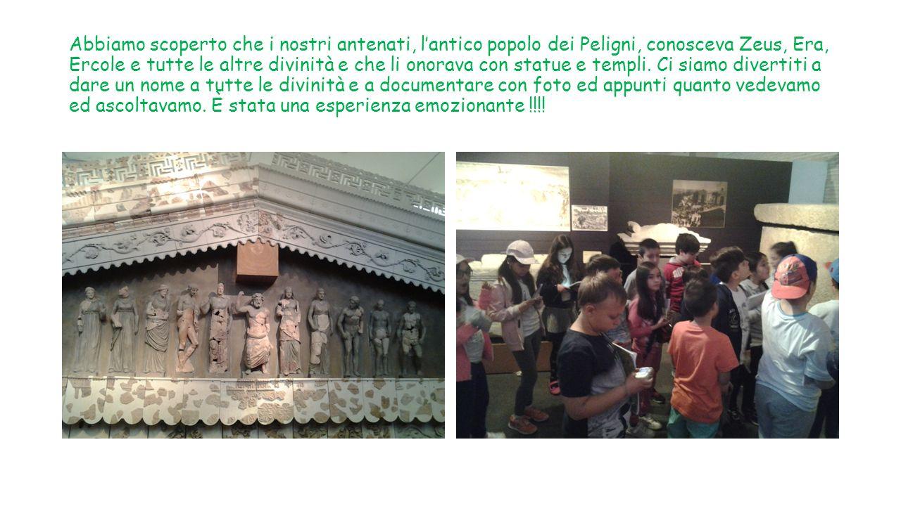 Abbiamo scoperto che i nostri antenati, l'antico popolo dei Peligni, conosceva Zeus, Era, Ercole e tutte le altre divinità e che li onorava con statue e templi.
