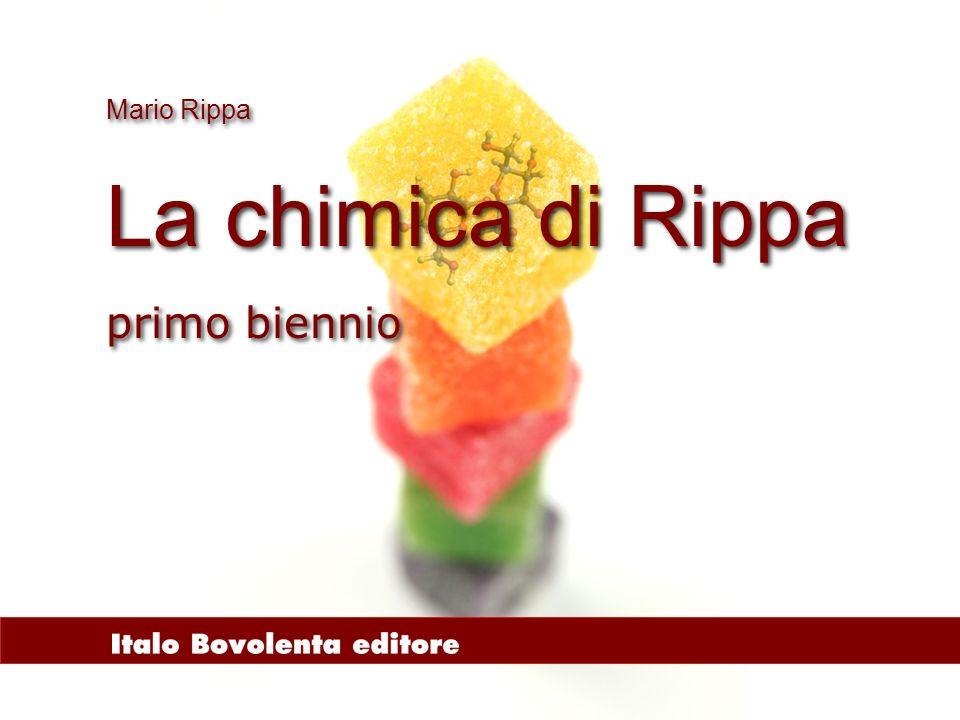 Mario Rippa La chimica di Rippa primo biennio
