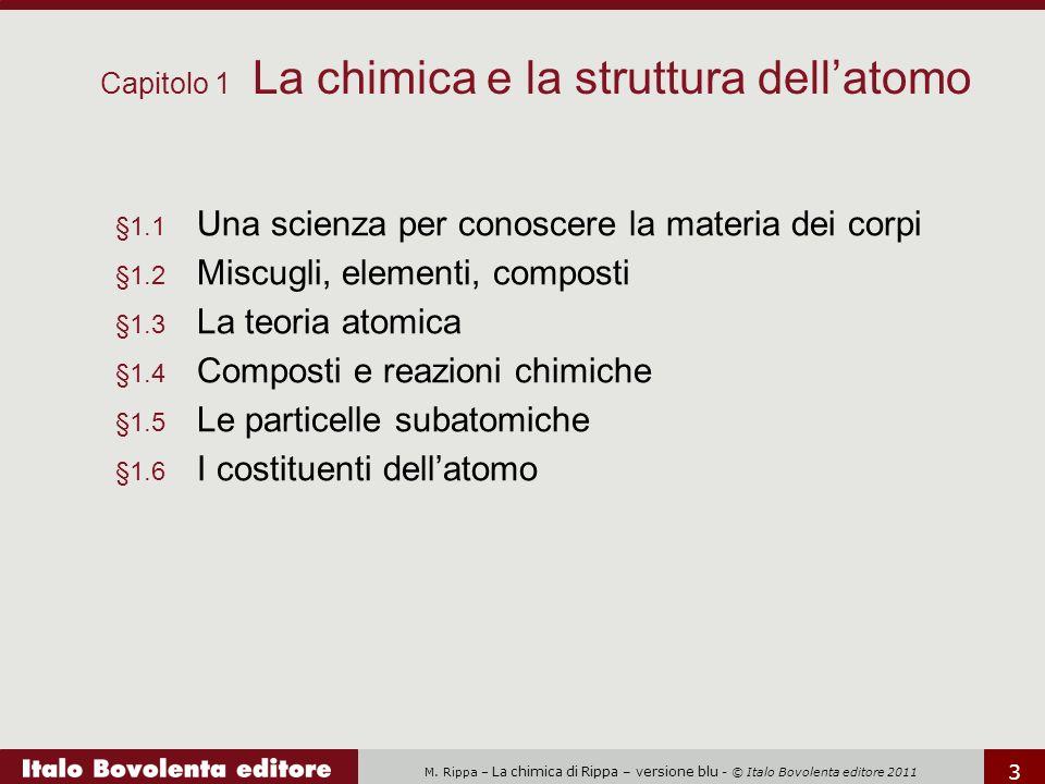 Capitolo 1 La chimica e la struttura dell'atomo