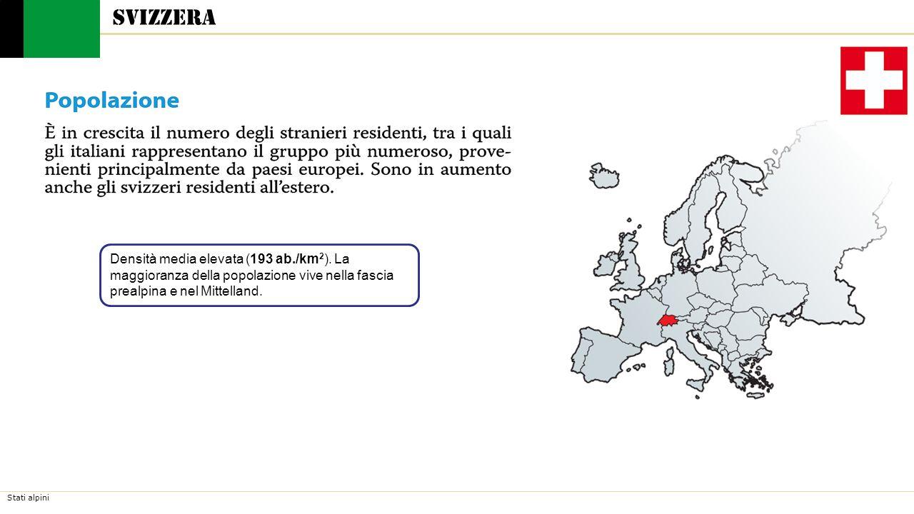 Svizzera Densità media elevata (193 ab./km2).