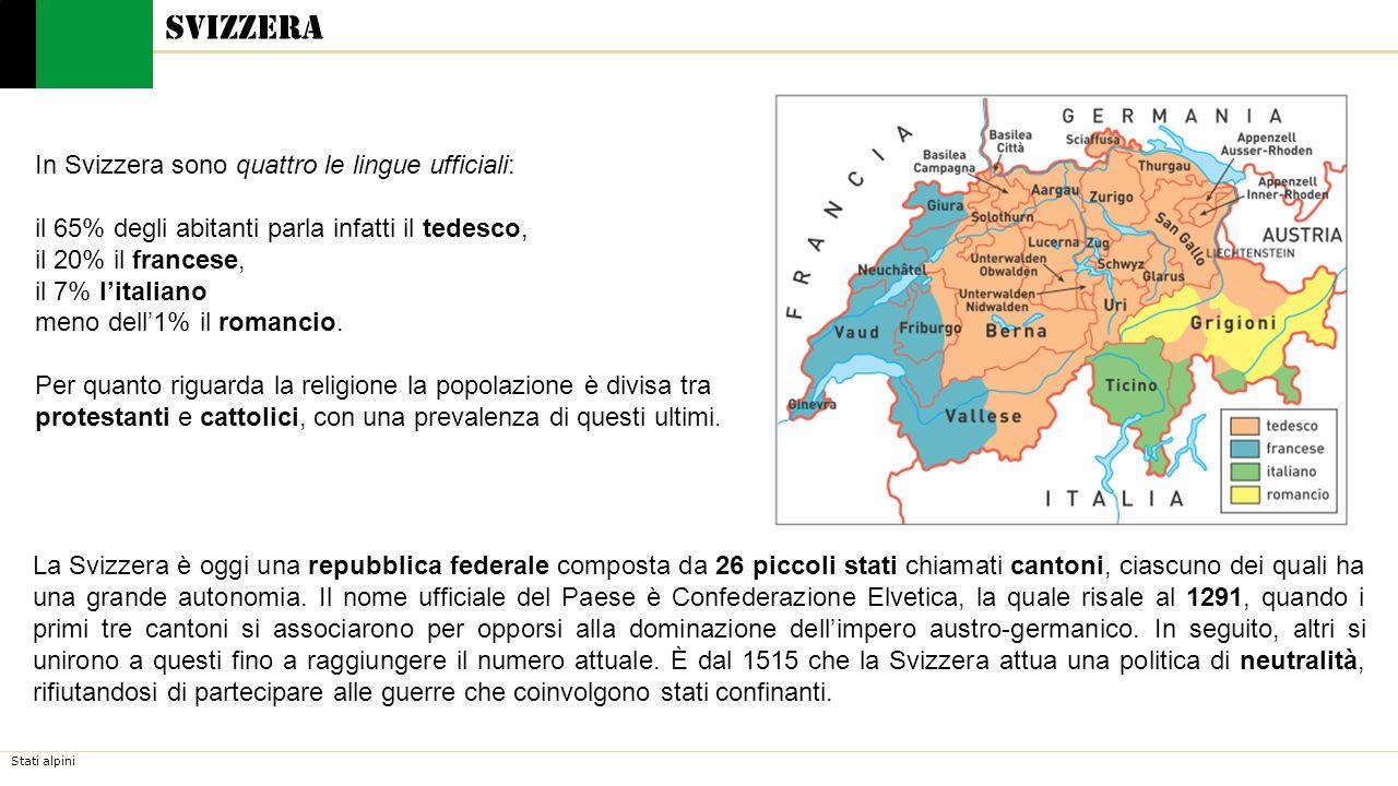 Svizzera In Svizzera sono quattro le lingue ufficiali: