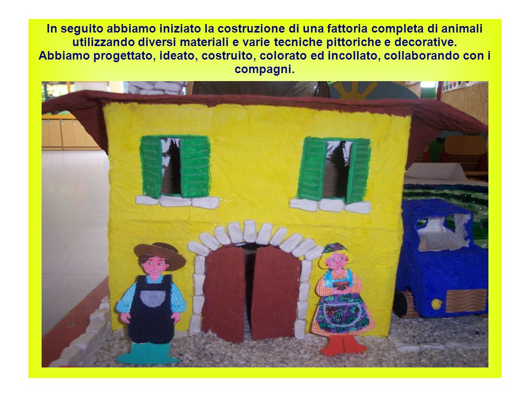 Laboratorio costruttivo creativo per i bambini di 4 anni for Progettazione di una fattoria industriale