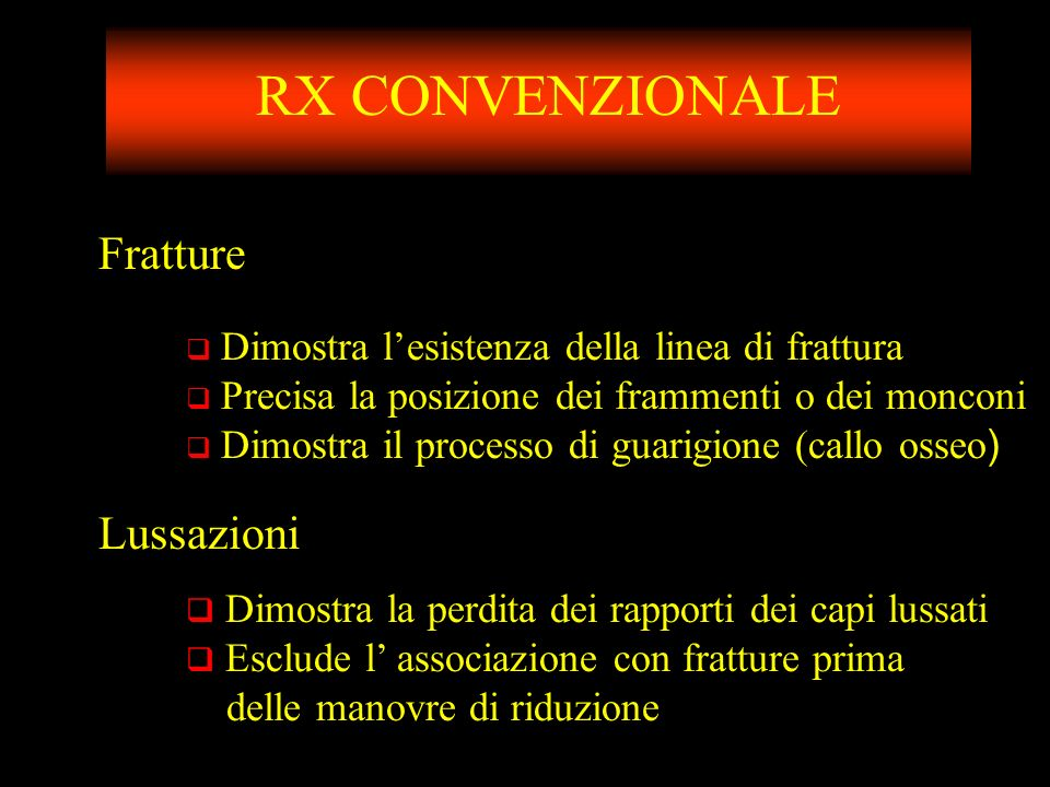 RX CONVENZIONALE Fratture Lussazioni