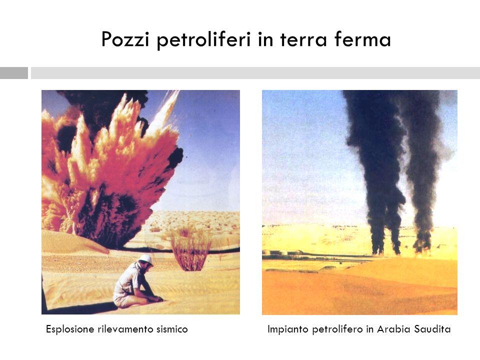 Pozzi petroliferi in terra ferma