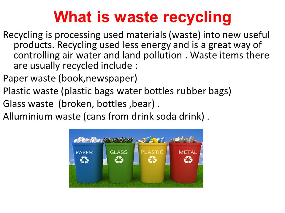 What is waste recycling