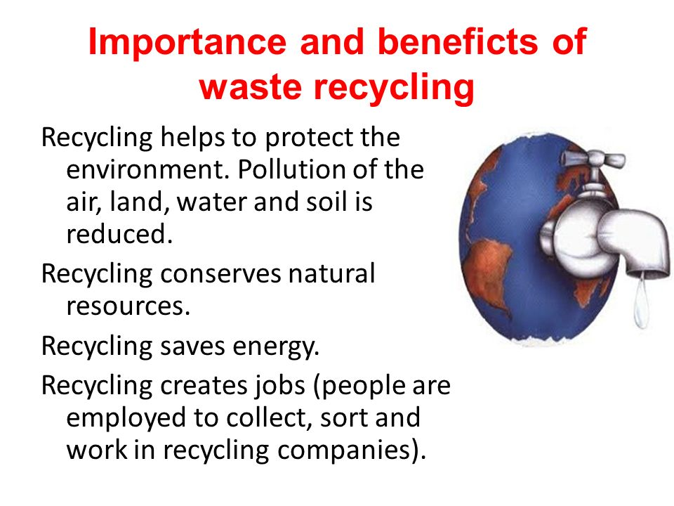 Importance and beneficts of waste recycling