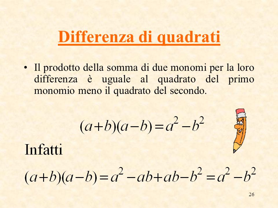 I polinomi a comis ppt scaricare for Differenza di due quadrati
