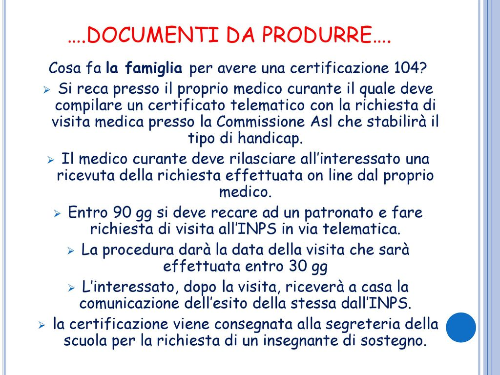 ….DOCUMENTI DA PRODURRE….