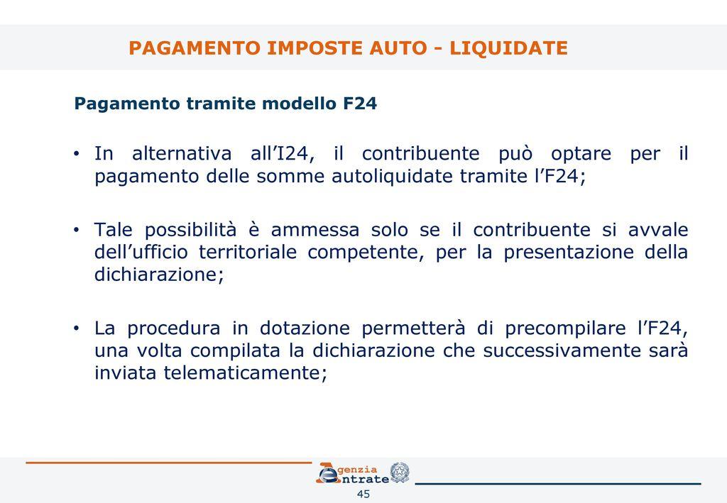 Dichiarazione di successione e domanda di volture for Pagamento f24