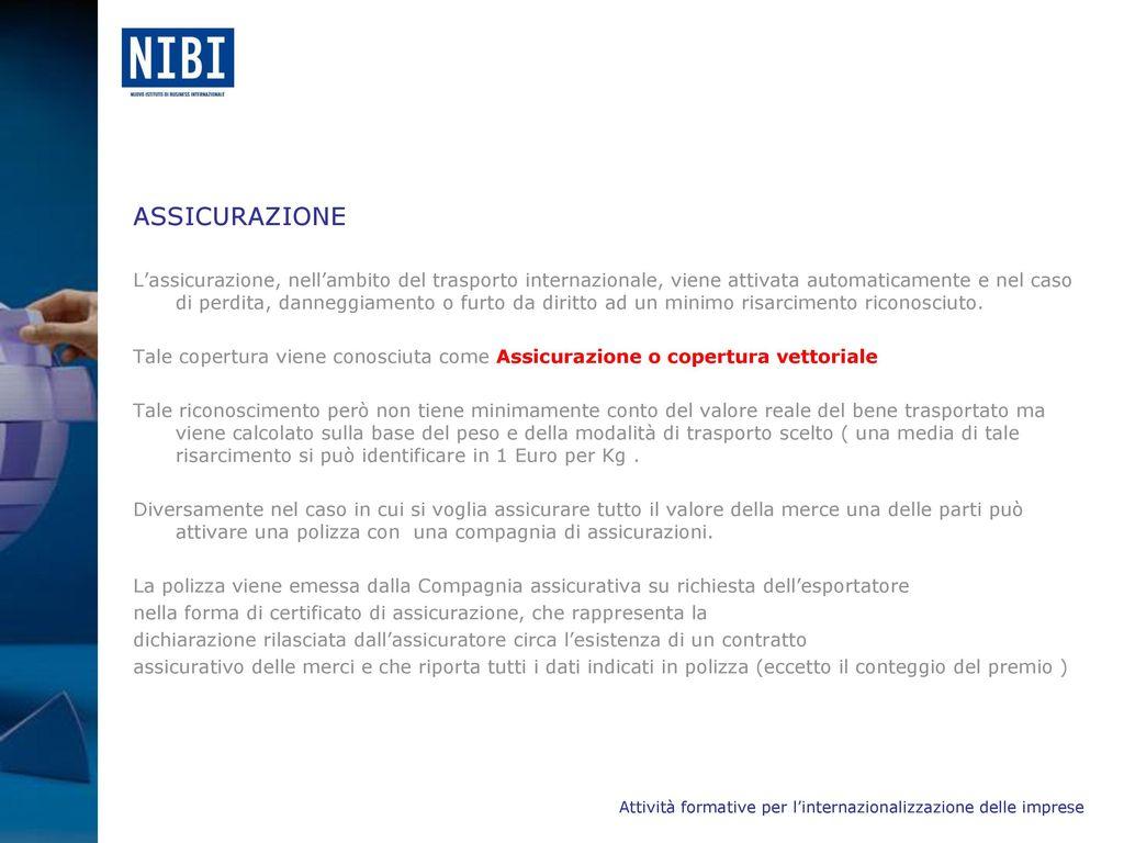 Trasporti internazionali ppt scaricare - Assicurazione sulla casa si puo detrarre ...