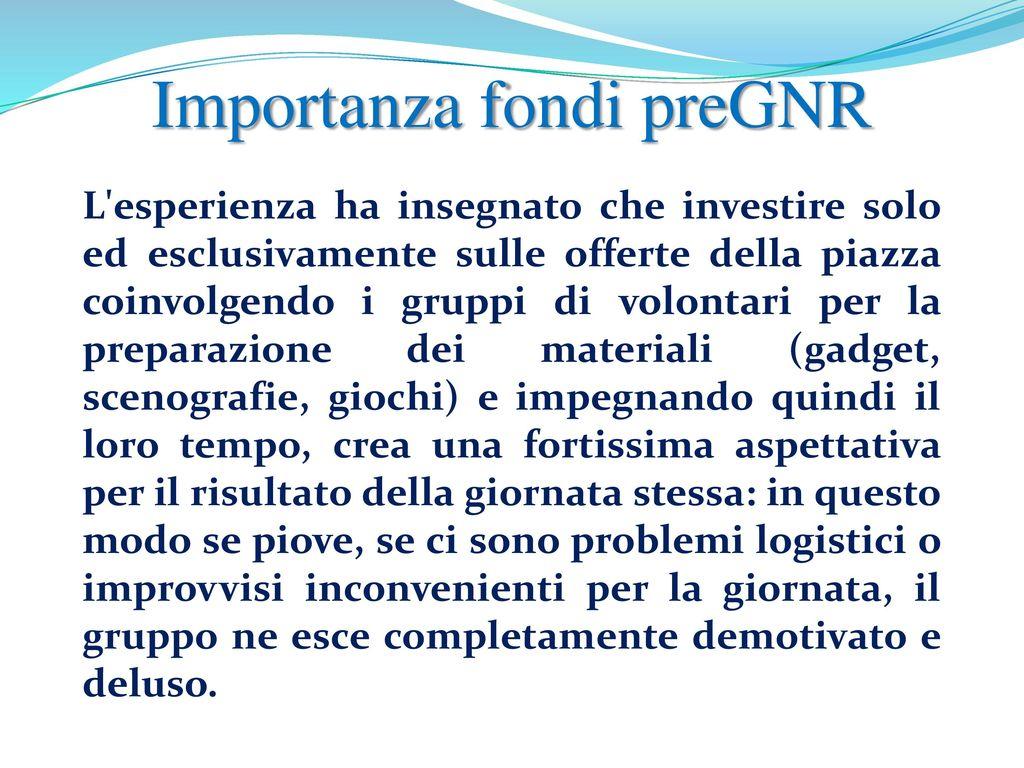 Ben noto Raccolta Fondi pre GNR. - ppt scaricare WH75