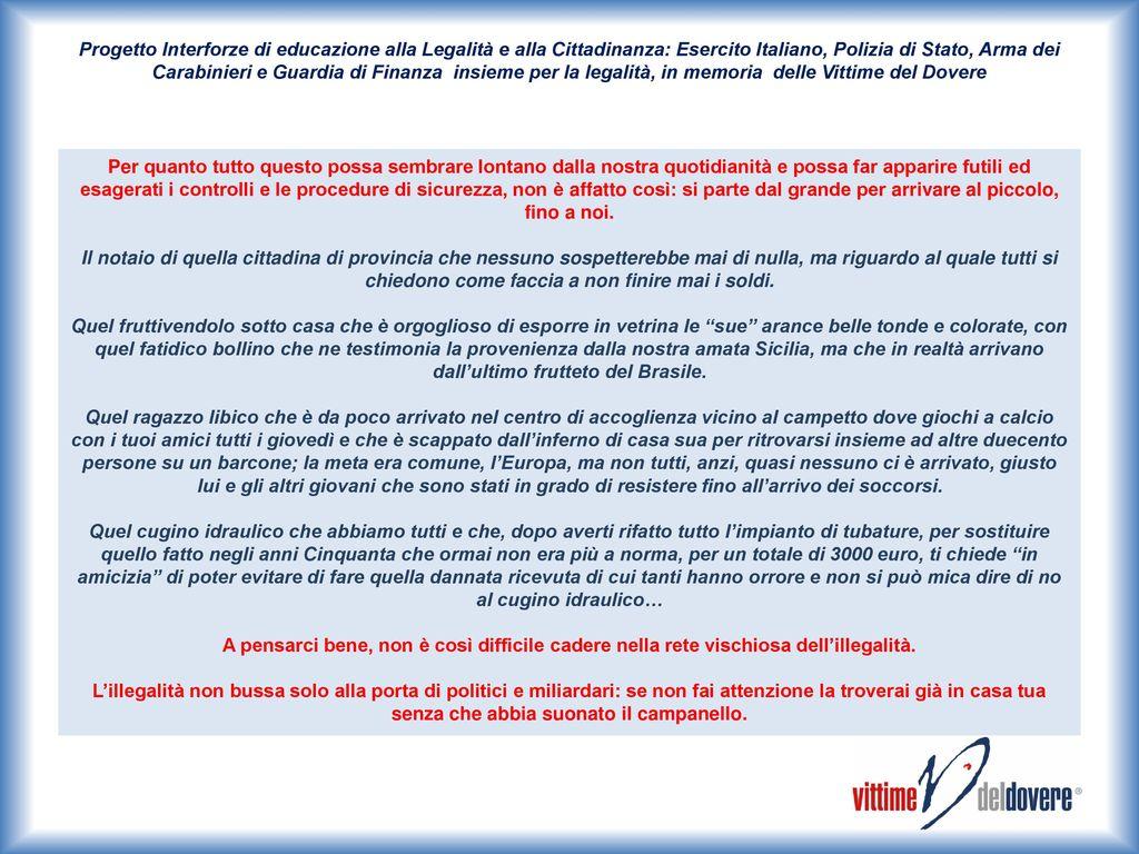 Progetto interforze di educazione alla legalit e alla cittadinanza esercito italiano polizia - Da dove vengono gli scarafaggi in casa ...