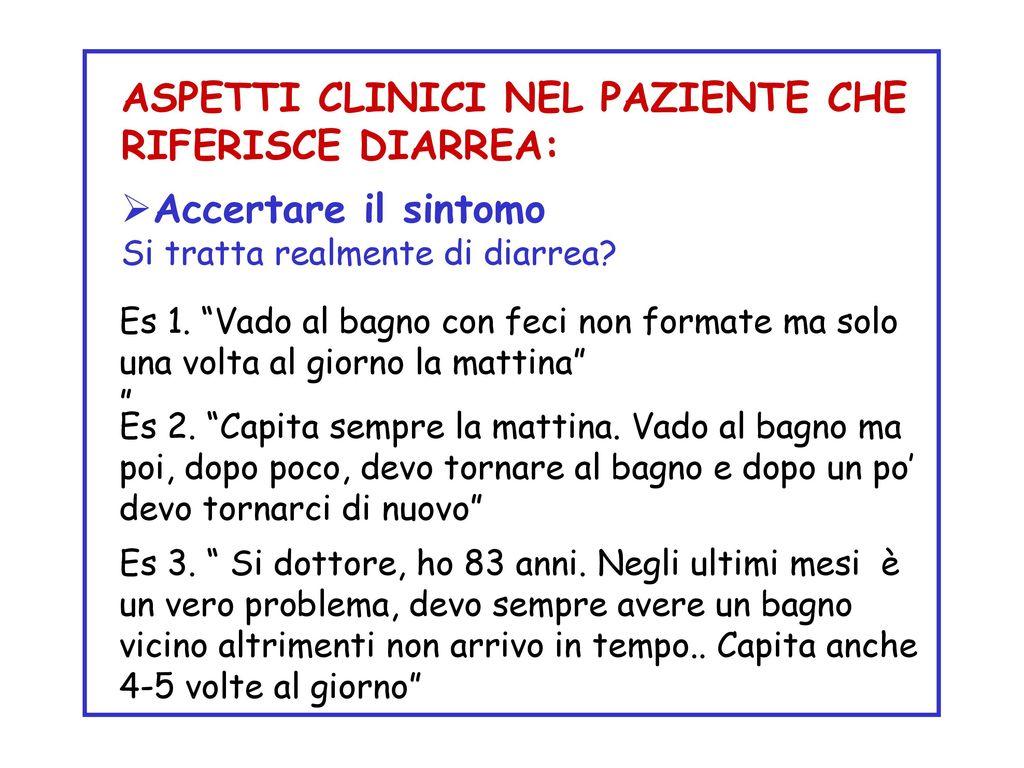 Definizione di diarrea ppt scaricare - Dopo colonscopia non vado in bagno ...