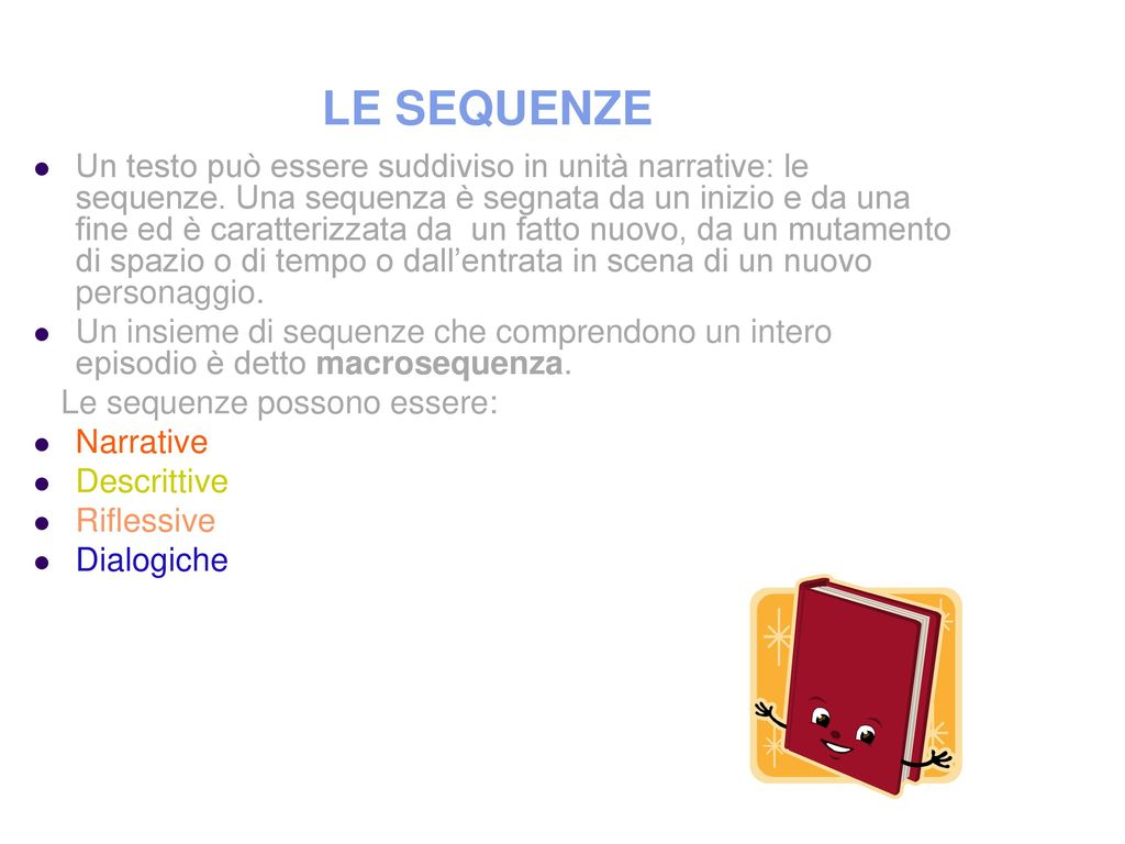 LE SEQUENZE