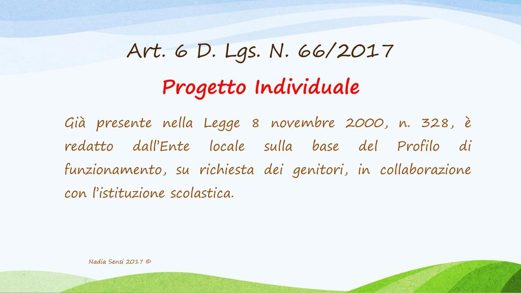 Art. 6 D. Lgs. N. 66/2017 Progetto Individuale