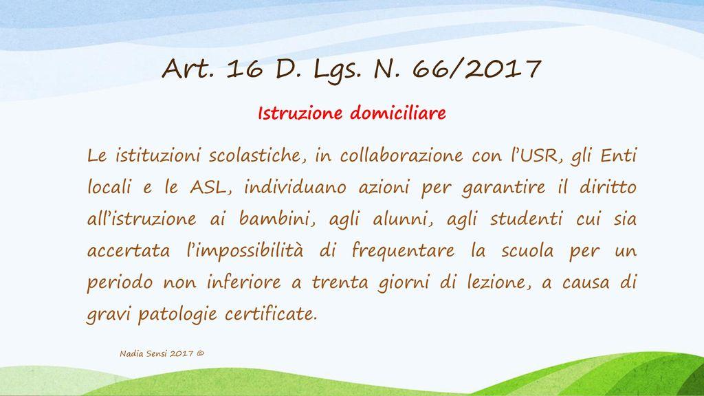 Art. 16 D. Lgs. N. 66/2017