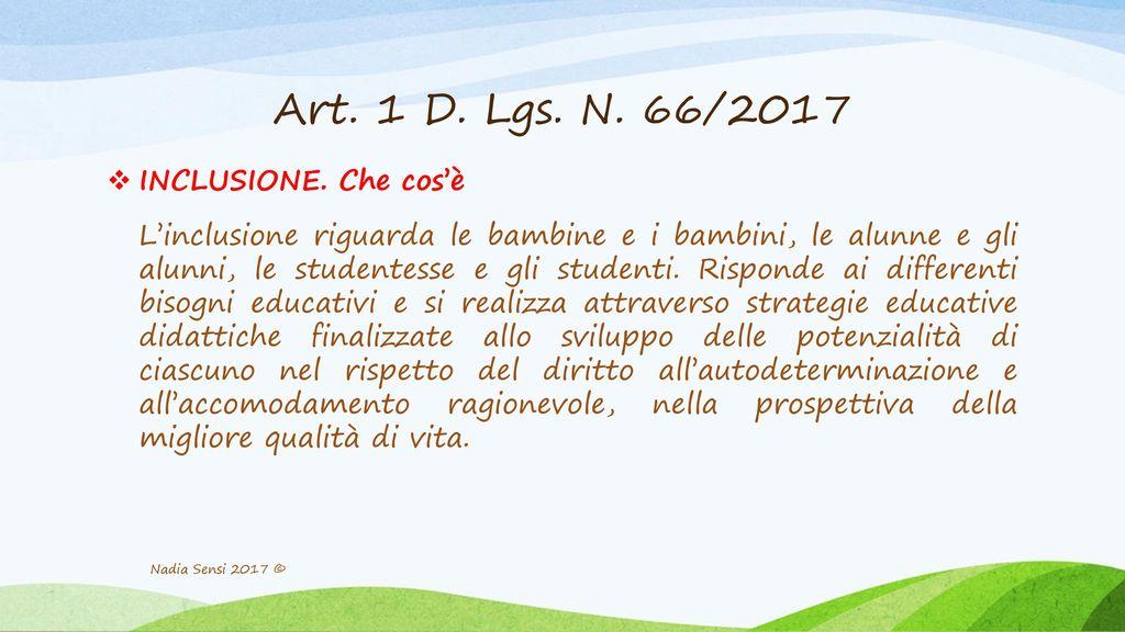 Art. 1 D. Lgs. N. 66/2017 INCLUSIONE. Che cos'è
