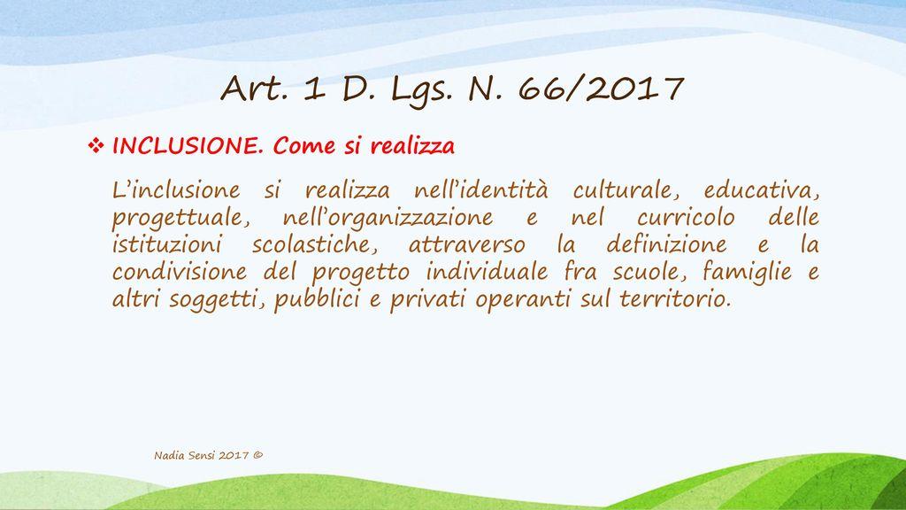 Art. 1 D. Lgs. N. 66/2017 INCLUSIONE. Come si realizza