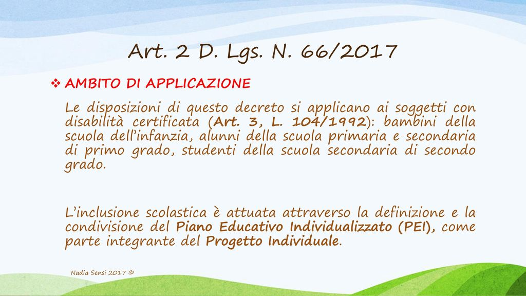Art. 2 D. Lgs. N. 66/2017 AMBITO DI APPLICAZIONE