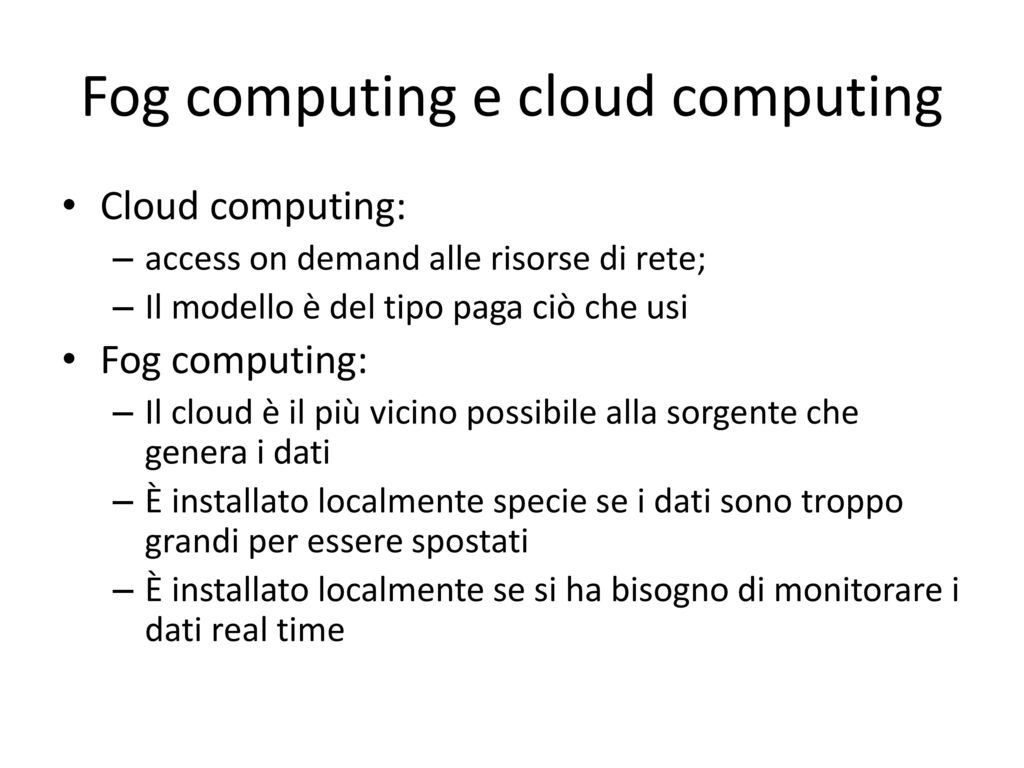 Fog computing e cloud computing