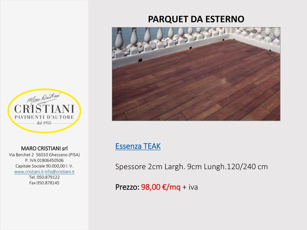 Parquet da esterno essenza teak ppt scaricare for Spessore parquet