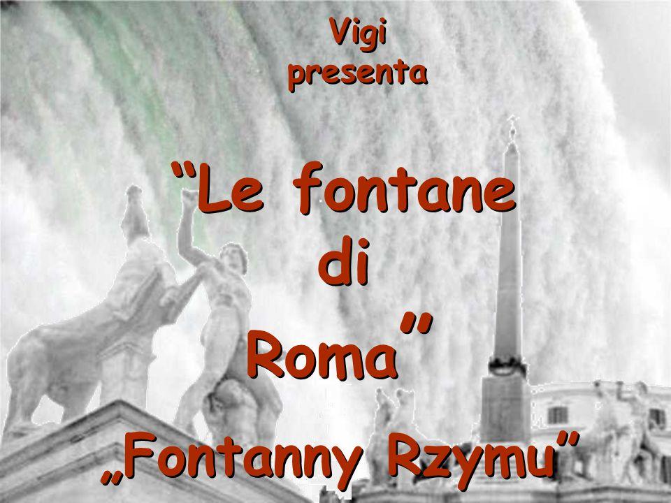 """Vigi presenta Le fontane di Roma """"Fontanny Rzymu"""