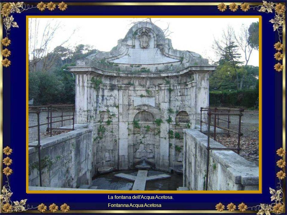 La fontana dell Acqua Acetosa.