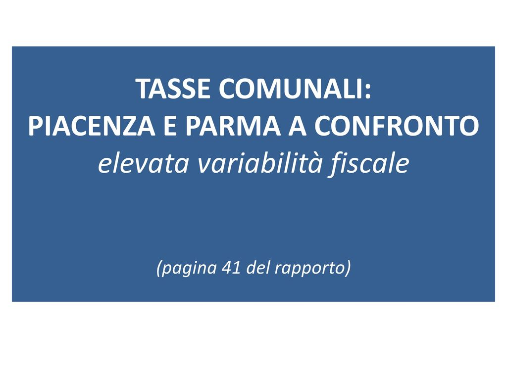 Tariffe e tasse locali nei comuni della provincia di for Tasse comunali