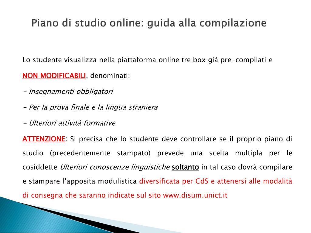 Piani di studio online istruzioni per la compilazione for Piani di costruzione della piattaforma gratuiti