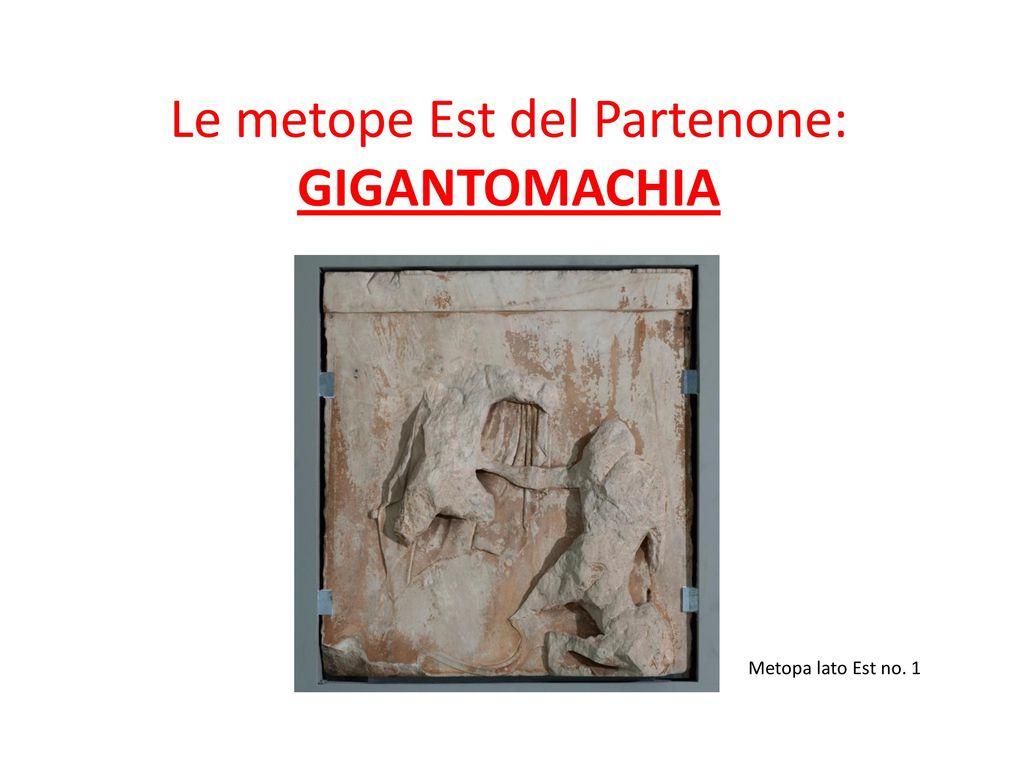 Il programma figurativo del Partenone: le metope - ppt