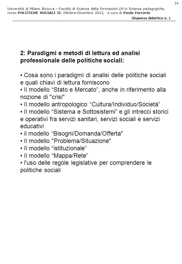 2: Paradigmi e metodi di lettura ed analisi professionale delle politiche sociali: