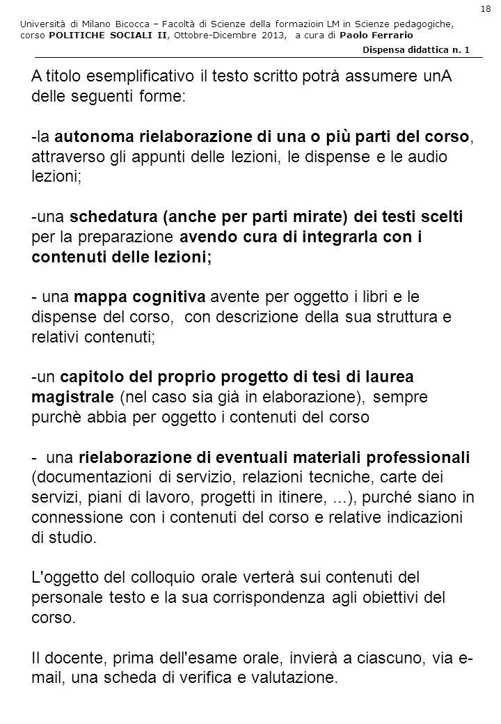 A titolo esemplificativo il testo scritto potrà assumere unA delle seguenti forme: