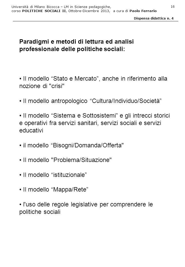 Paradigmi e metodi di lettura ed analisi professionale delle politiche sociali: