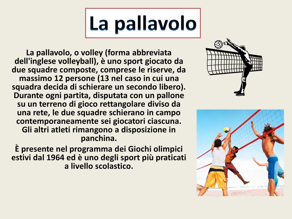 La pallavolo la pallavolo o volley forma abbreviata dell for Idee di estensione a livello diviso