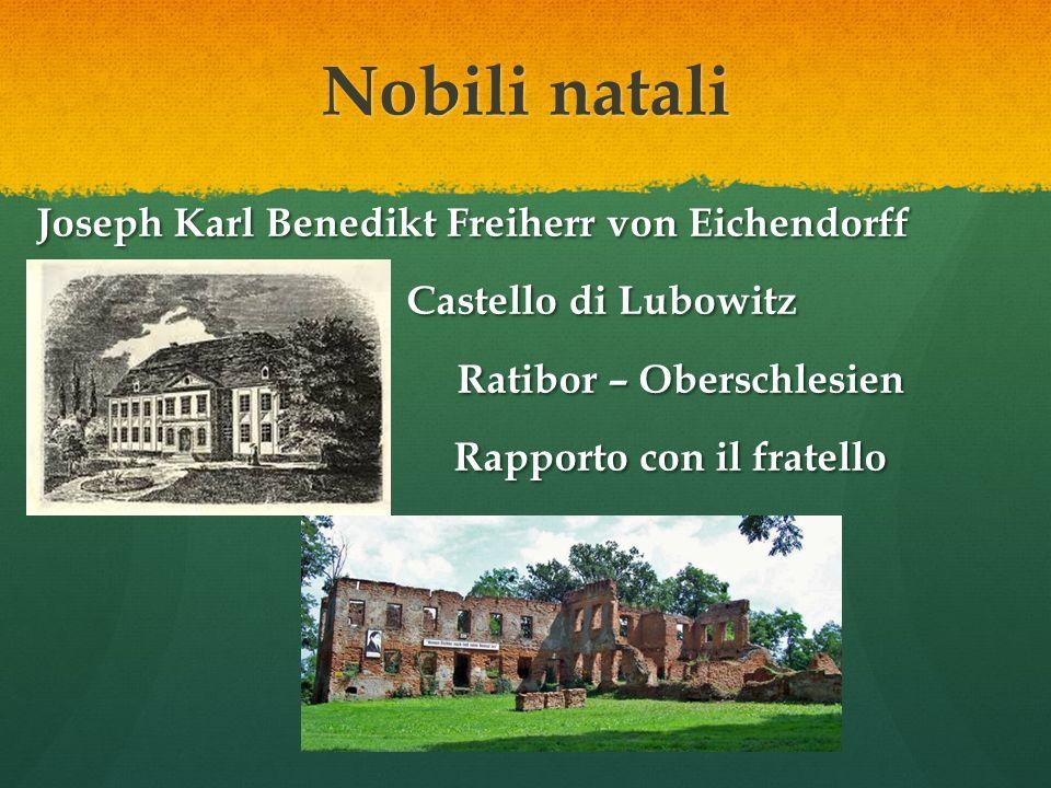 Nobili natali Joseph Karl Benedikt Freiherr von Eichendorff