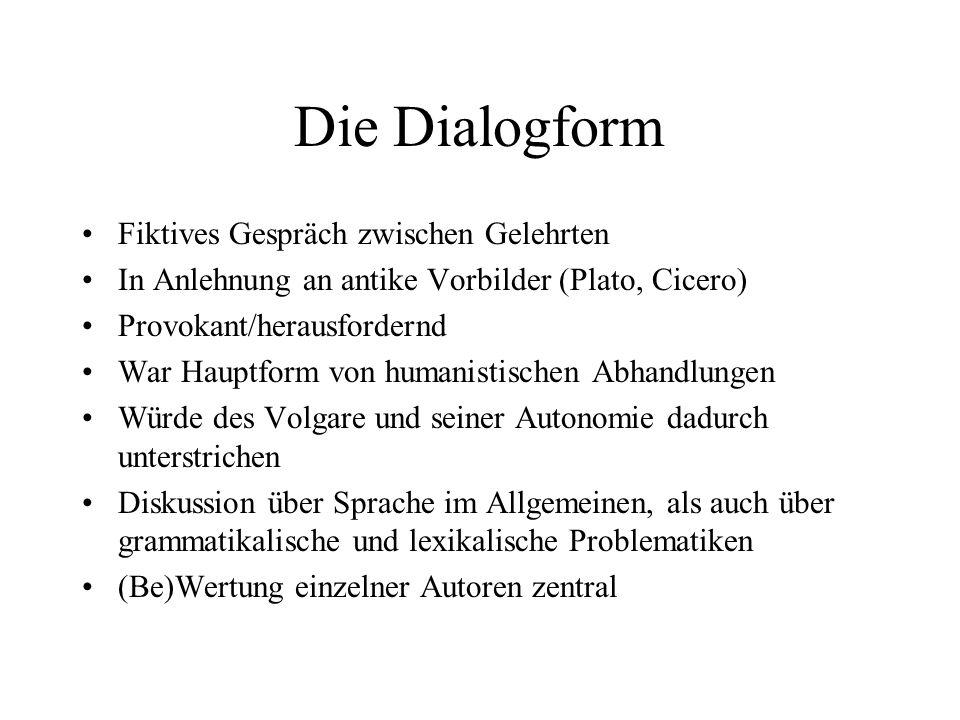 Die Dialogform Fiktives Gespräch zwischen Gelehrten