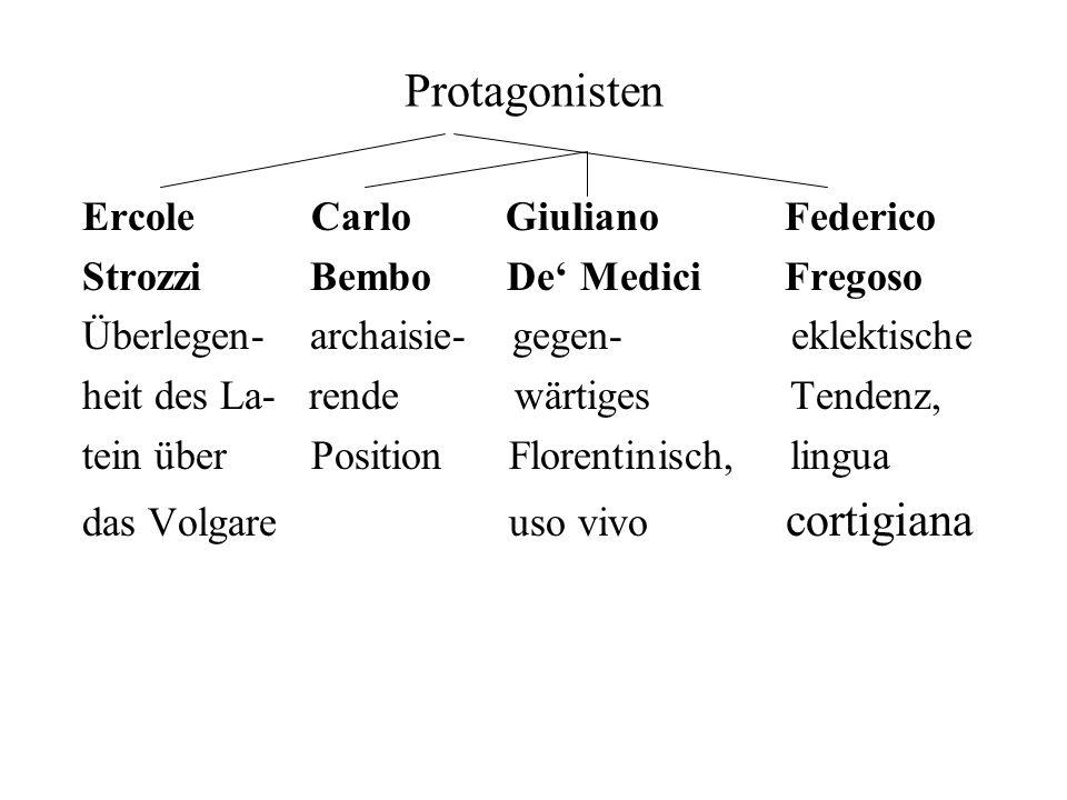 Protagonisten Ercole Carlo Giuliano Federico