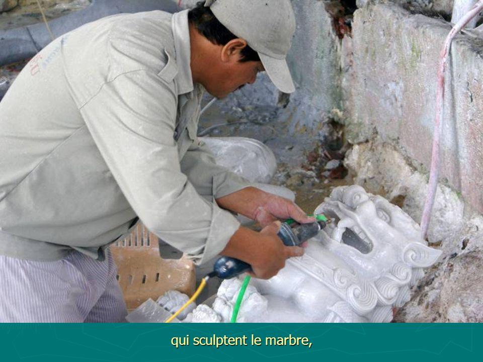 qui sculptent le marbre,