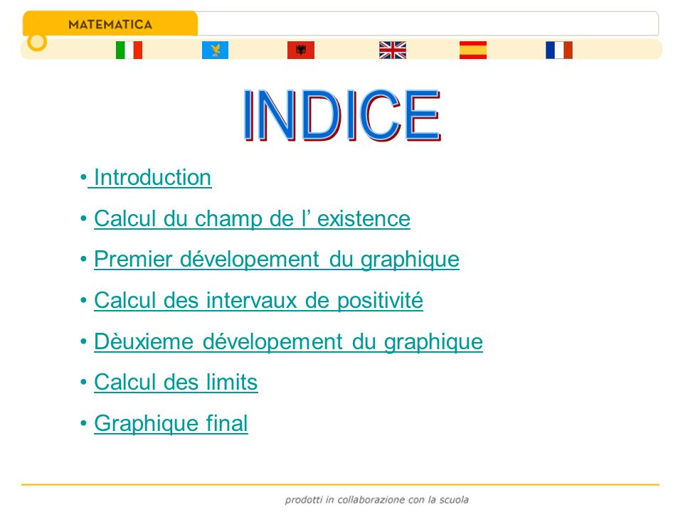 INDICE Introduction Calcul du champ de l' existence