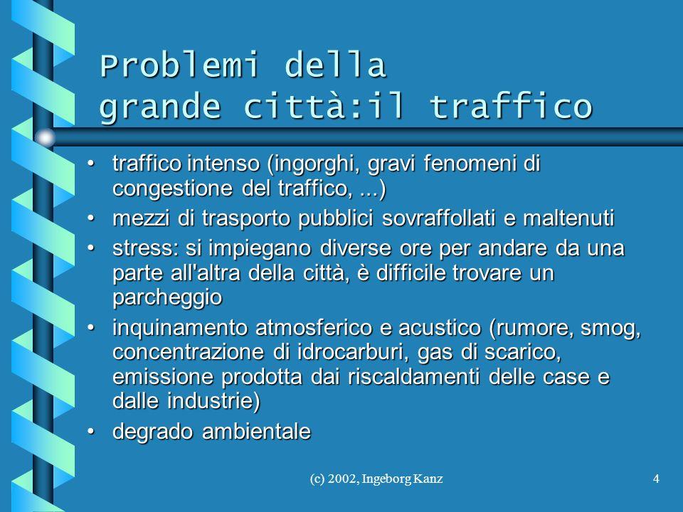 Problemi della grande città:il traffico
