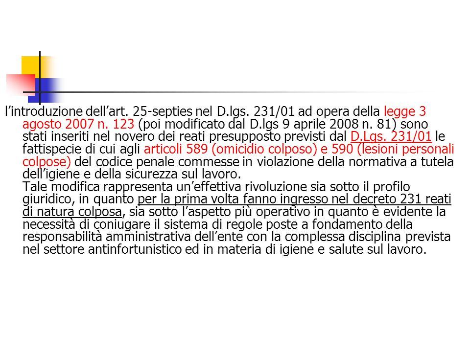 l'introduzione dell'art. 25-septies nel D. lgs
