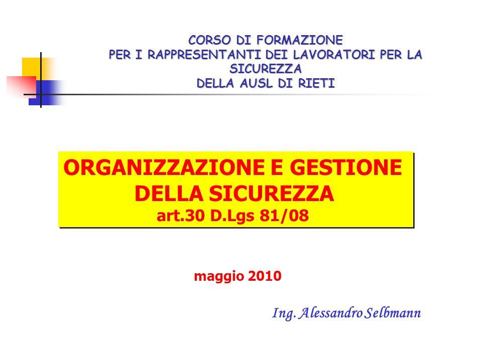 ORGANIZZAZIONE E GESTIONE Ing. Alessandro Selbmann