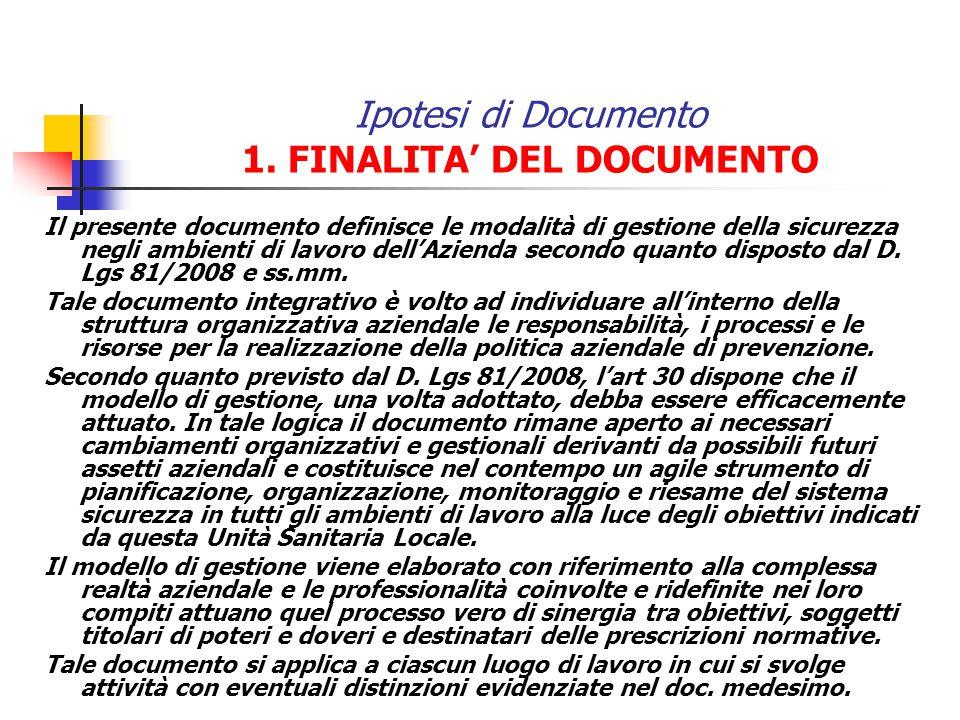 Ipotesi di Documento 1. FINALITA' DEL DOCUMENTO