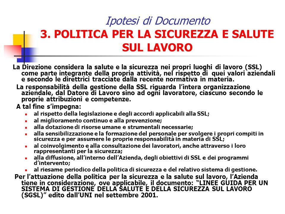 Ipotesi di Documento 3. POLITICA PER LA SICUREZZA E SALUTE SUL LAVORO